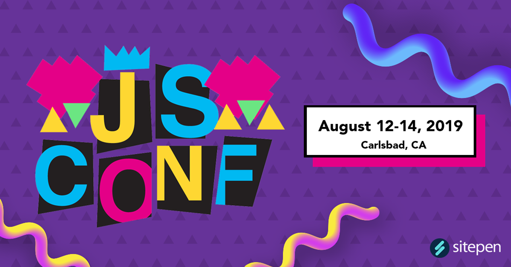 JS Conf logo with text August 12-14, 2019 Carlsbad, CA